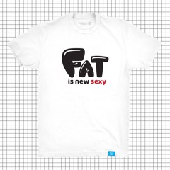 Fat Is New Sexy