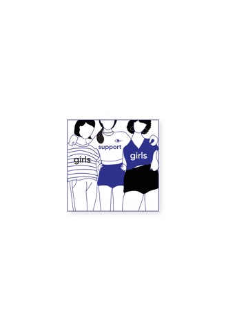 GIRLS SUPPORT GIRLS STICKER