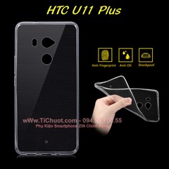 Ốp lưng HTC U11 Plus Silicon Dẻo Loại tốt Trong suốt