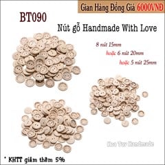 Nút gỗ Handmade With Love BT090