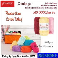 Combo 40 - 3 cuộn Premier Home Cotton Turkey