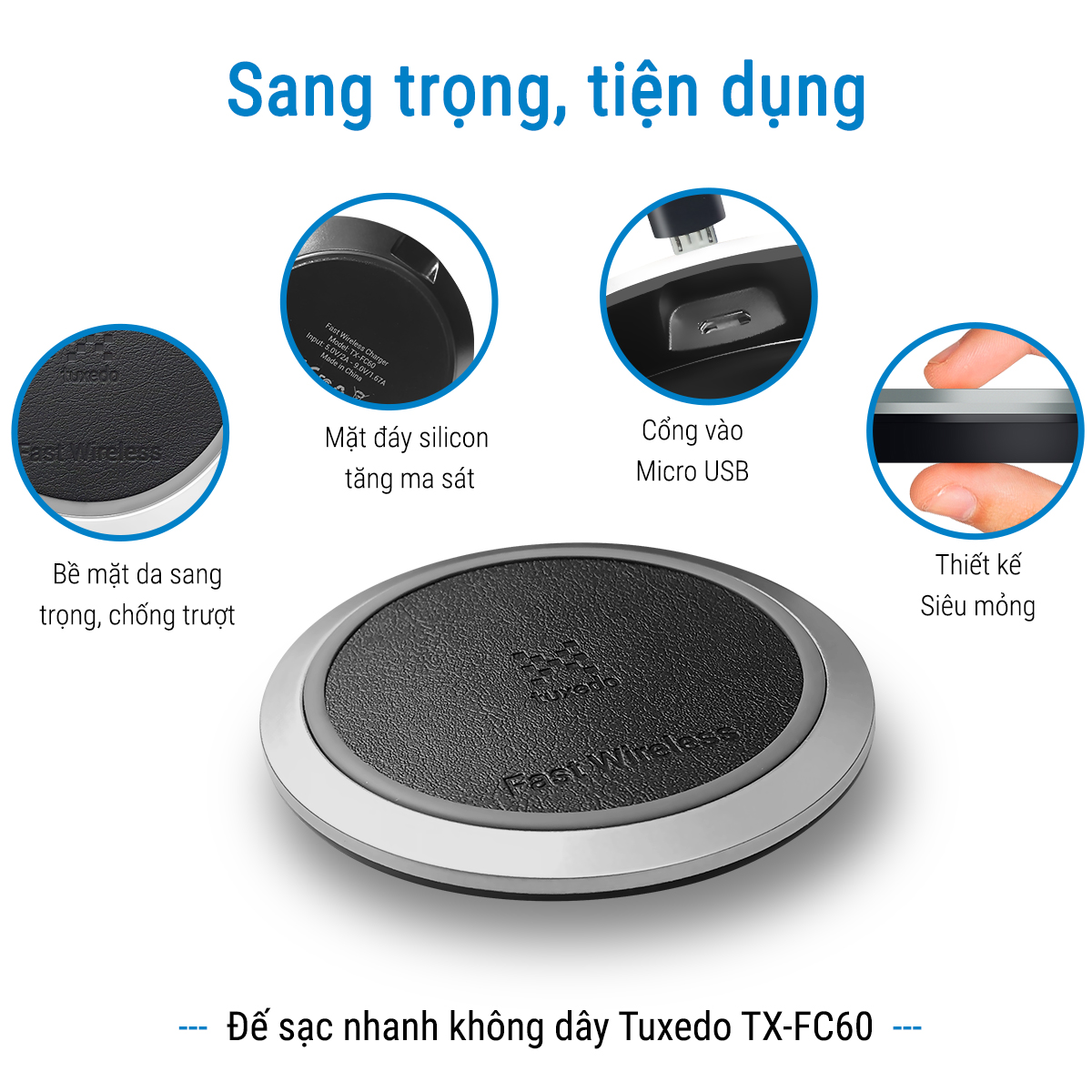 Đế sạc không dây Tuxedo TX-FC60, chuẩn Qi, hỗ trợ sạc nhanh Quick charge 3.0