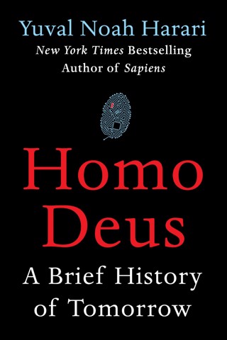 Homo Deus: A Brief History of Tomorrow (Hardcover)