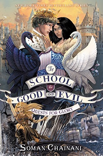 The School for Good and Evil #4: Quests for Glory, Kindle Edition