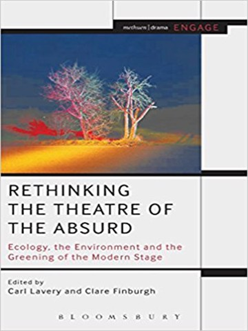 Rethinking the Theatre of the Absurd Ecology