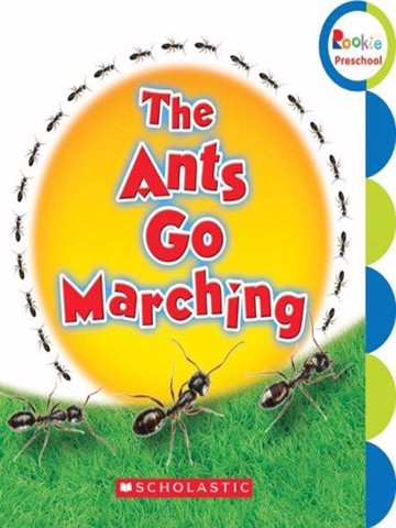 The Ants Go Marching (Rookie Preschool: Learn about Nature)