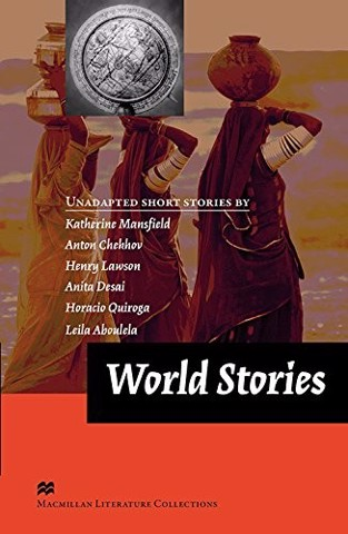 Macmillan Literature Collections: World Stories