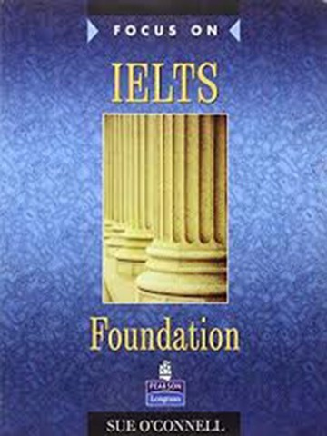 Focus On IELTS Foundation: Course book