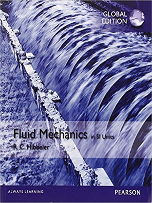 Fluid Mechanics in Si Units 1st Student international edition