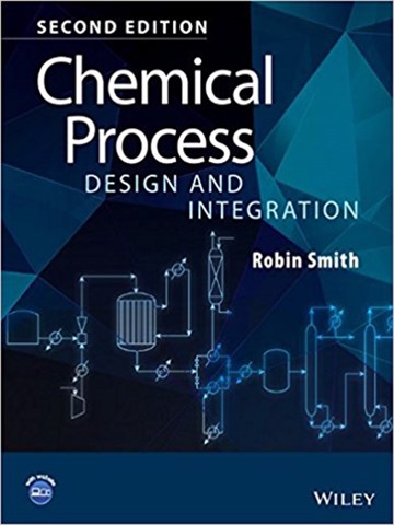 Chemical Process Design and Integration 2nd Edition