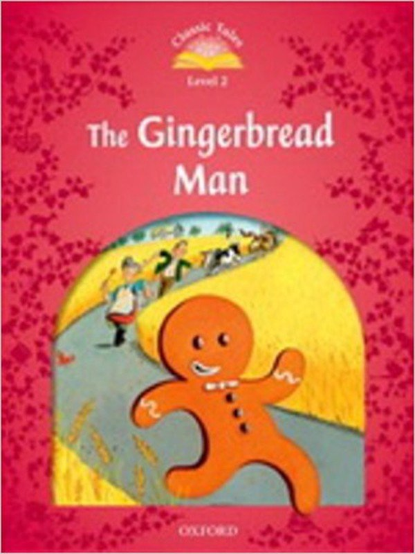Classic Tales: The Gingerbread Man Level 2