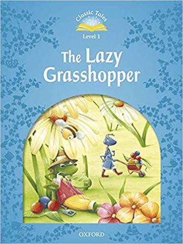 Classic Tales: Level 1: The Lazy Grasshopper