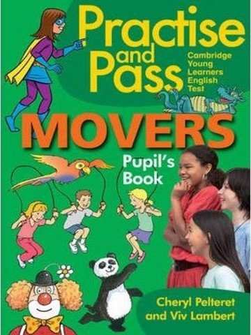 Practise and Pass Mover: Pupil Book