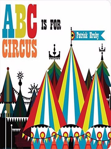 ABC is for Circus (Chunky) (ABC Board Books)