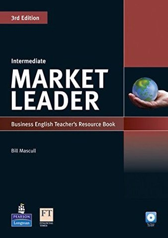 Market Leader ( 3 Ed.) Inter: Teacher Resource Book with Test Master CD-ROM
