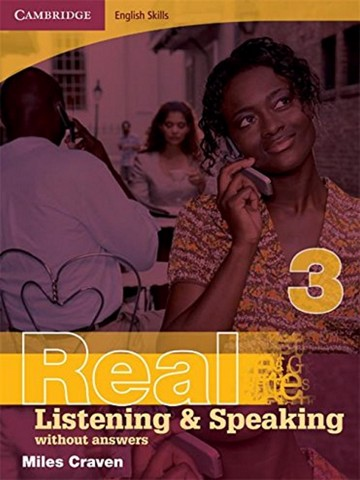 Cambridge English Skills Real Listening & Speaking 3: without Key & without Audio CD
