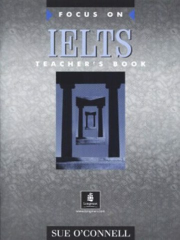 Focus On Ielts Teacher'S Book