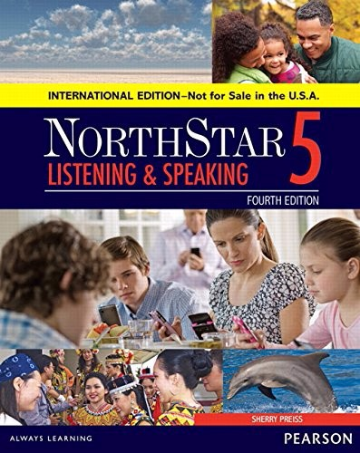 NorthStar (4 Ed.) 5 - Listening and Speaking: Student Book