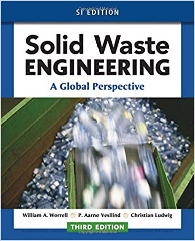 Solid Waste Engineering: A Global Perspective, SI Edition