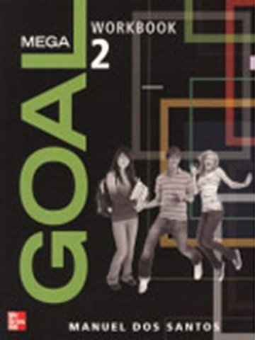 Mega Goal 2: Workbook with CD