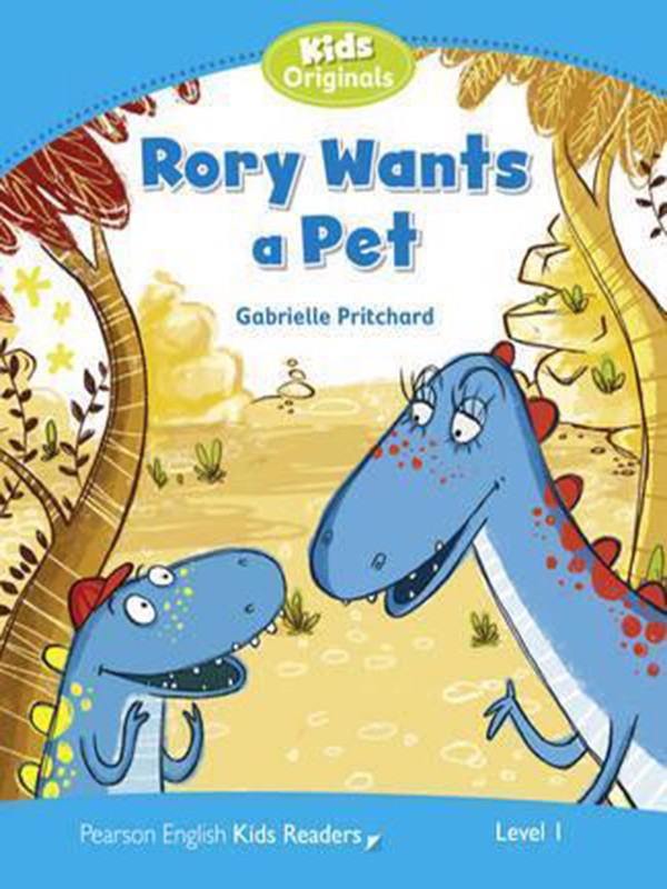 Rory Wants a Pet: Level 1 (Pearson English Kids Readers)