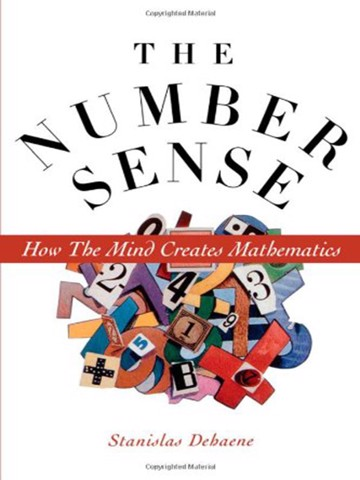The number sense: How the mind creates mathematics.