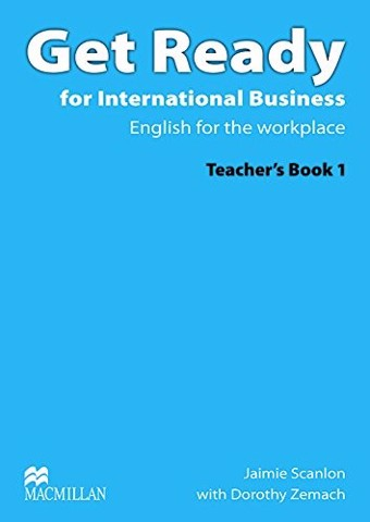 Get Ready for International Business 1: Teacher Book with TOEIC Pack