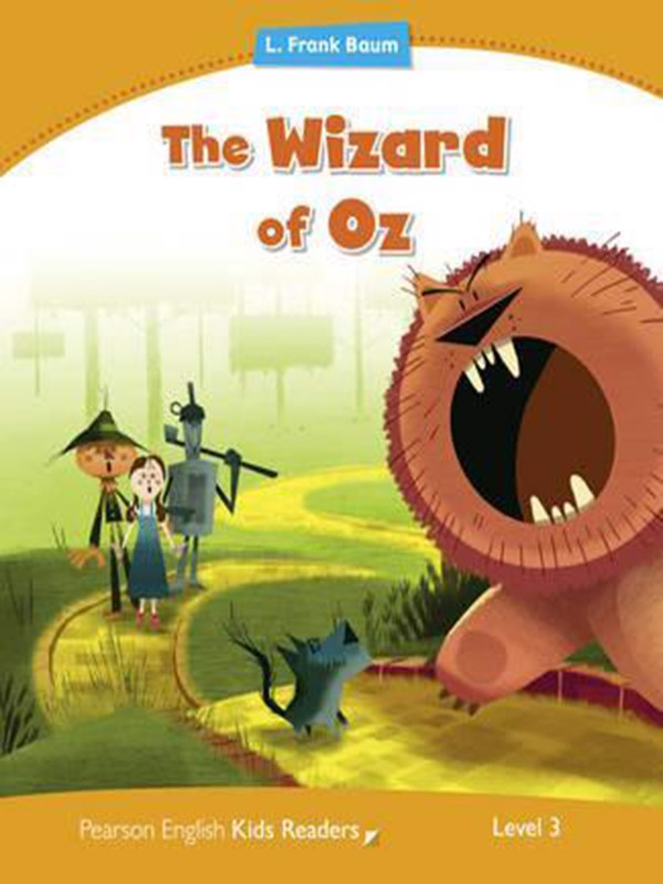 Wizard Oz: Level 3 (Pearson English Kids Readers)