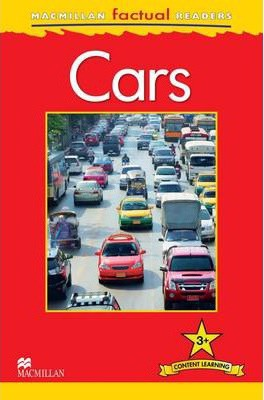Cars: 3+ (Macmillan Factual Readers)