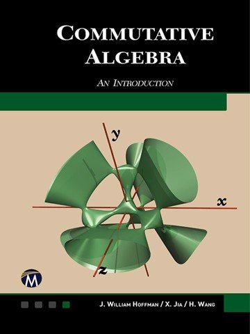 Commutative Algebra : An Introduction