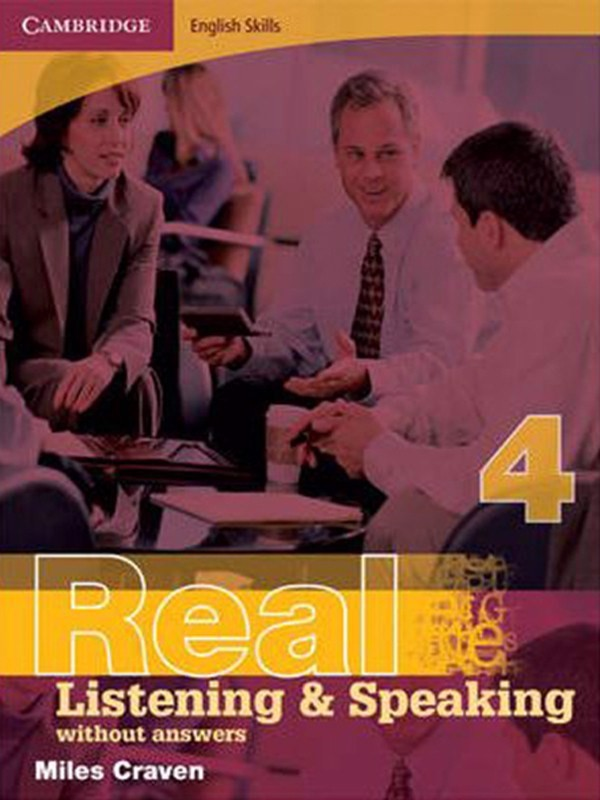 Cambridge English Skills Real Listening & Speaking 4: without Key & without Audio CD