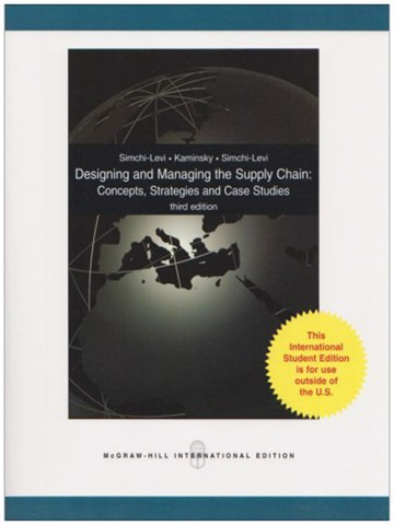 Designing and Managing the Supply Chain: Concepts, Strategies and Case Studies, 3rd edition