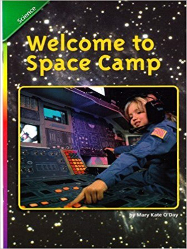 Reading 07 English Language Learners Reader Grade 4 Book 30: Welcome to Space Camp