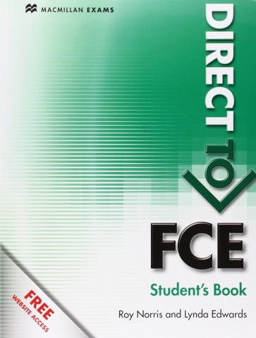 Direct to FCE: Student Book without Key & Webcode