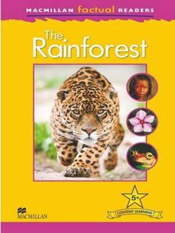 Macmillan Factual Readers: The Rainforest