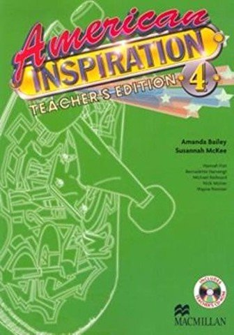 American Inspiration 4: Teacher Guide with CD Rom