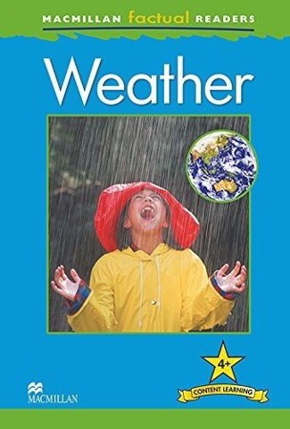 Macmillan Factual Readers: Weather
