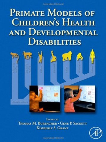 Primate Models of Children's Health and Developmental Disabilities 1s