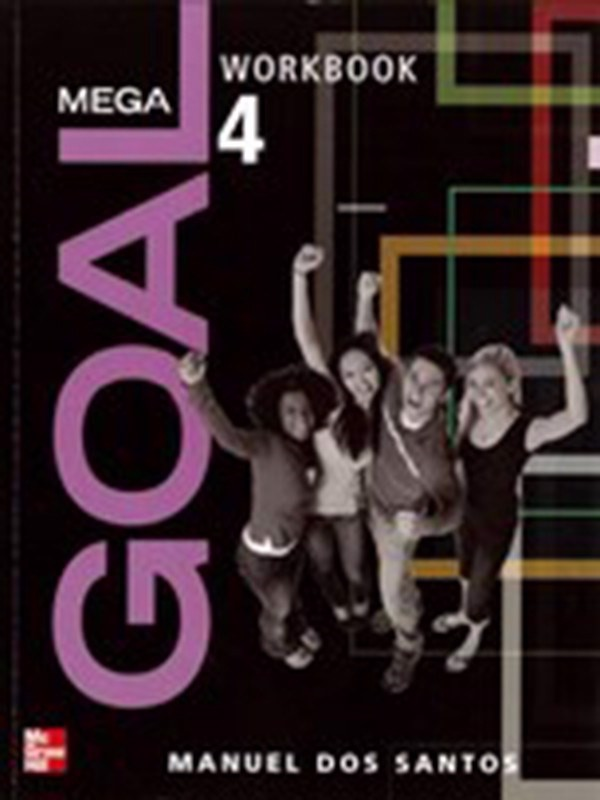 Mega Goal 4: Workbook with CD