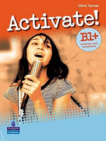 Activate! B1+ : Grammar & Vocabulary