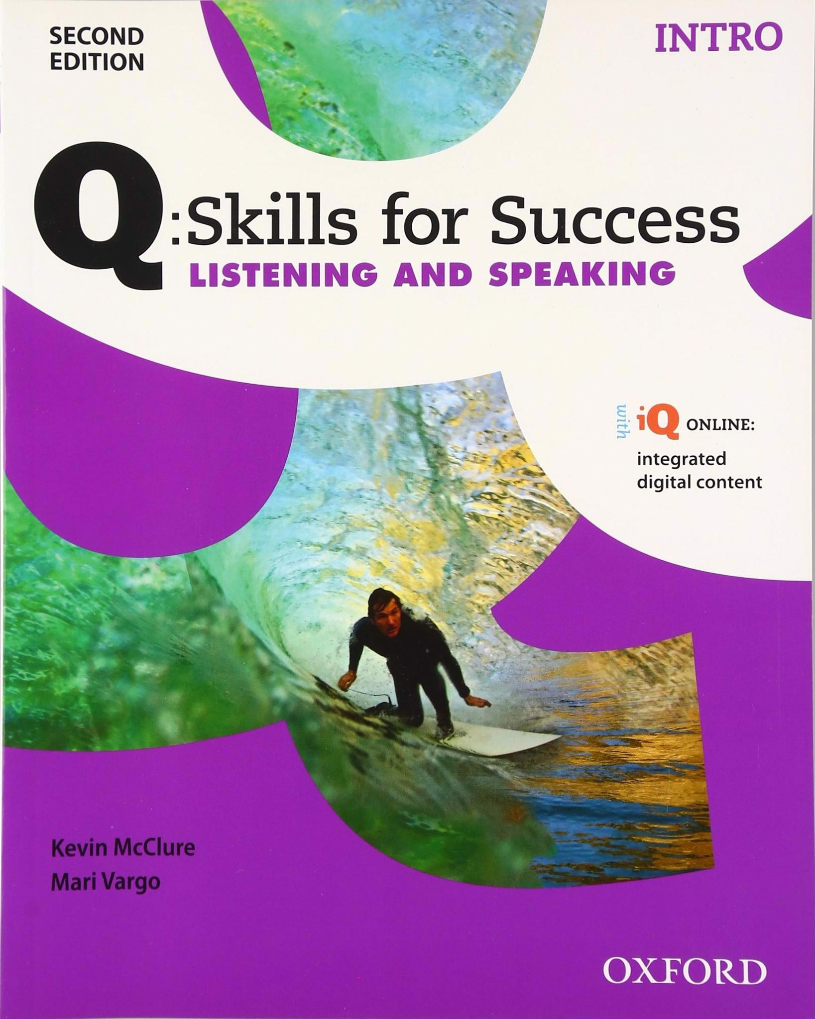 Q Skills for Success (2 Ed.) Listening and Speaking Intro: Student Book with Online Practice
