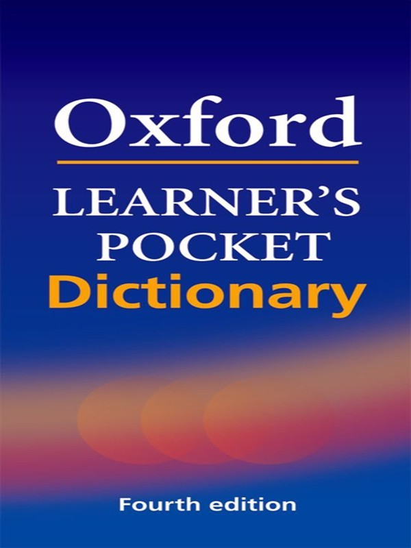 Oxford Learner's Pocket Dictionary (4 Ed.)