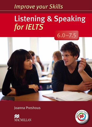 Improve Your Skills: Listening & Speaking for IELTS 6.0-7.5: Student Book without Key & MPO Pack