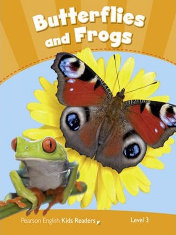 Butterflies & Frogs: Level 3 (Pearson English Kids Readers)