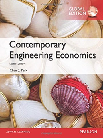 Contemporary Engineering Economics, Global Edition
