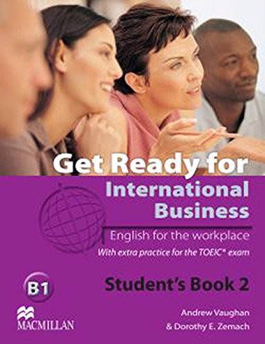Get Ready for International Business 2: Student Book With Toeic