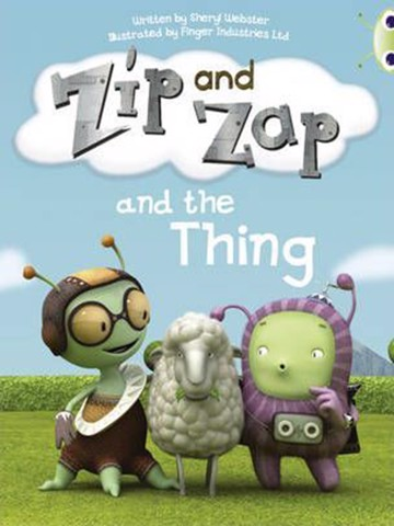 Zip And Zap And The Thin: Yellow A (Bug Club)