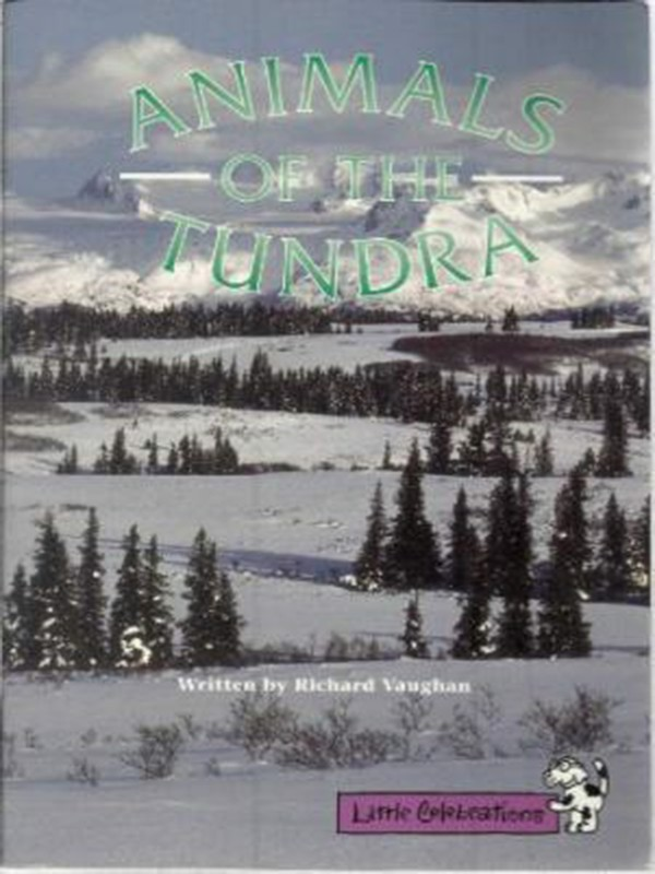 Animals of the Tundra (Little Celebrations)