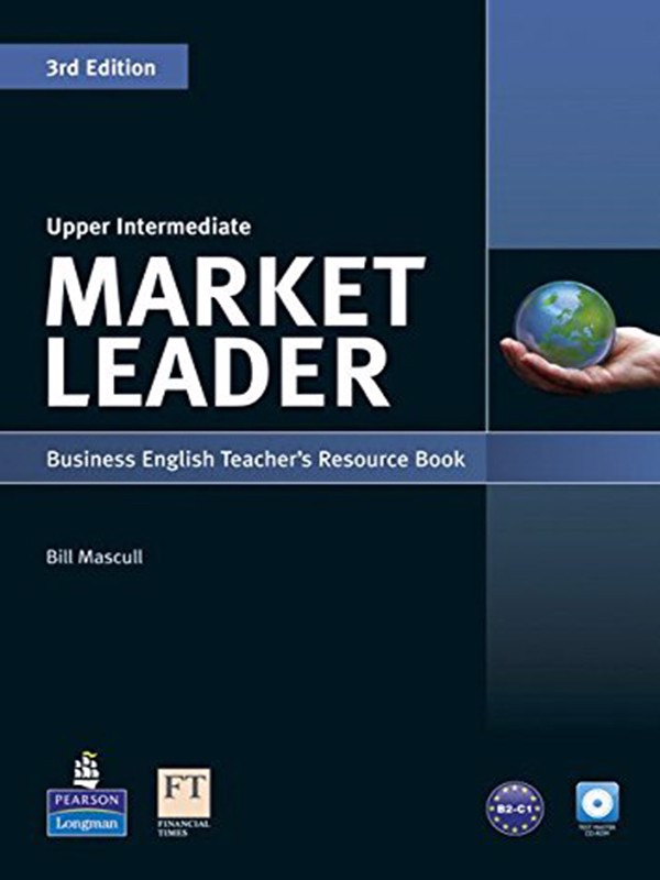 Market Leader Upper Intermediate Teacher's Resource Book and Test Master with CD-ROM