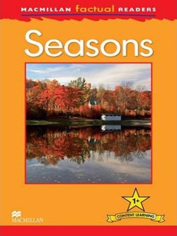 Macmillan Factual Readers Level 1+: Seasons